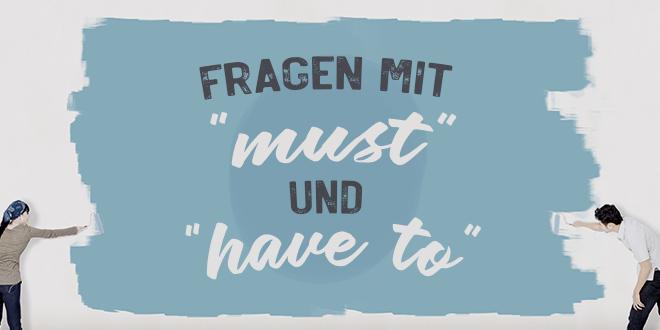 """Fragen-mit-""""must""""-und-""""have-to""""-abaenglish"""