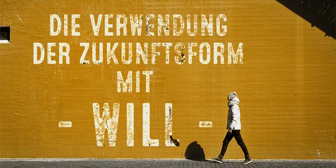 """Die-Verwendung-der-Zukunftsform-mit-""""will""""-abaenglish"""