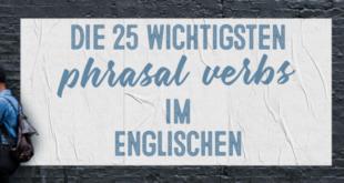 Die-25-wichtigsten-phrasal-verbs-im-Englischen-abaenglish