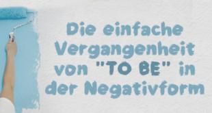 Die-einfache-Vergangenheit-von-to-be-in-der-Negativform-abaenglish