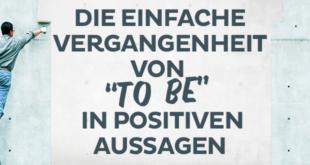 Die-einfache-Vergangenheit-von-to-be-in-positiven-Aussagen-abaenglish