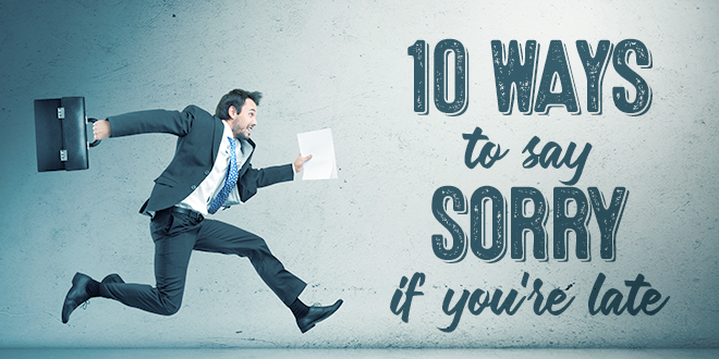 10-ways-to-say-sorry-if-you-are-late-abaenglish