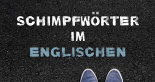Schimpfwörter-im-Englischen-abaenglish