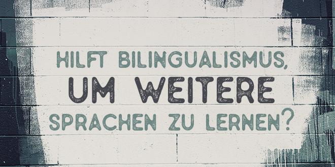 Hilft-Bilingualismus,-um-weitere-Sprachen-zu-lernen-abaenglish