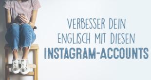 Verbesser-dein-Englisch-mit-diesen-Instagram-Accounts-abaenglish