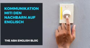 Kommunikation-miti-den-Nachbarn-auf-Englisch-abaenglish