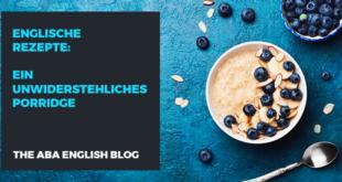 Englische-Rezepte-ein-unwiderstehliches-Porridge-abaenglish