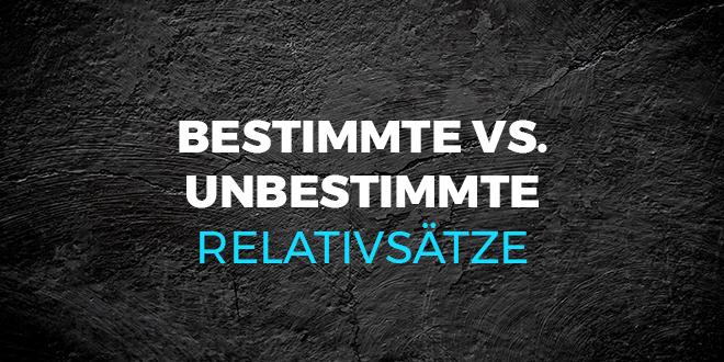 Bestimmte-vs.-unbestimmte-Relativsätze-abaenglish