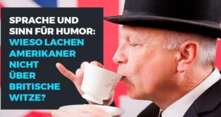 Sprache-und-Sinn-für-Humor-wieso-lachen-Amerikaner-nicht-über-Britische-Witze-abaenglish