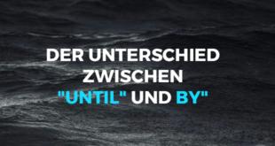 Der-Unterschied-zwischen-until-und-by-abaenglish