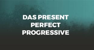 Das-Present-Perfect-Progressive-abaenglish