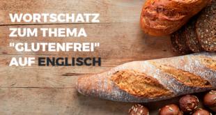 Wortschatz-zum-Thema-glutenfrei-auf-Englisch-abaenglish