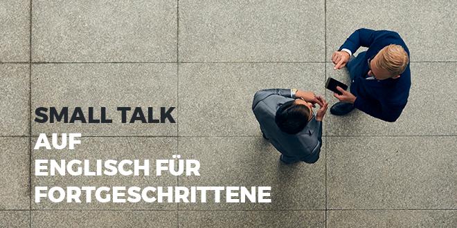 Small-talk-auf-Englisch-für-Fortgeschrittene-abaenglish