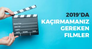 2019'da-kaçirmamaniz-gereken-filmler-abaenglish
